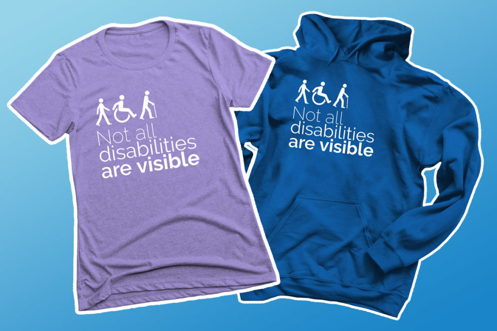 "Purple tshirt and blue hoodie emblazoned with ""Not all disabilities are visible"""